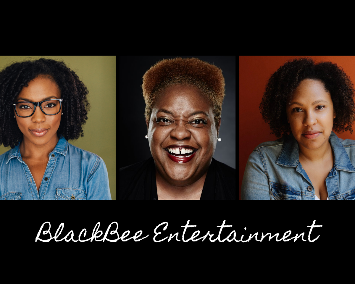 Side by side headshots of three Black women, under which reads BlackBee Entertainment